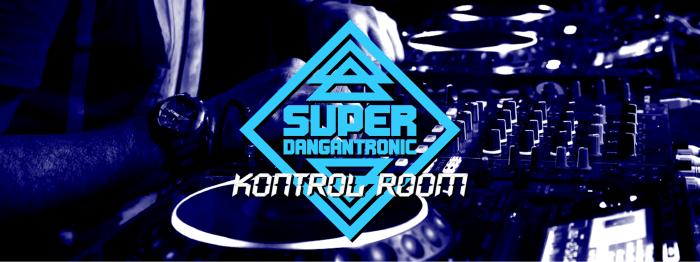 Super Dangantronic (Kontrol Room) Banner