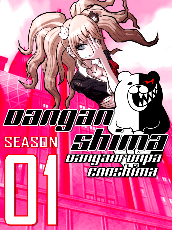 Danganshima (Season 01 Fanfiction Cover)