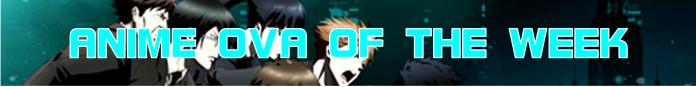 Anime OVA Of The Week Button