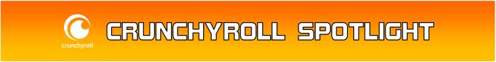 Crunchyroll Spotlight Button